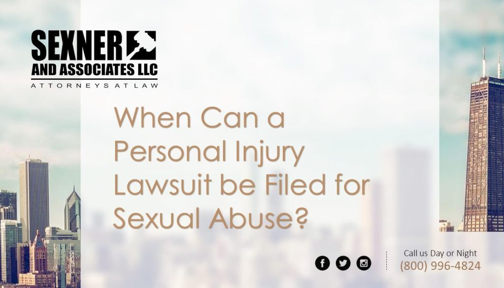 When Can a Personal Injury Lawsuit be Filed for Sexual Abuse